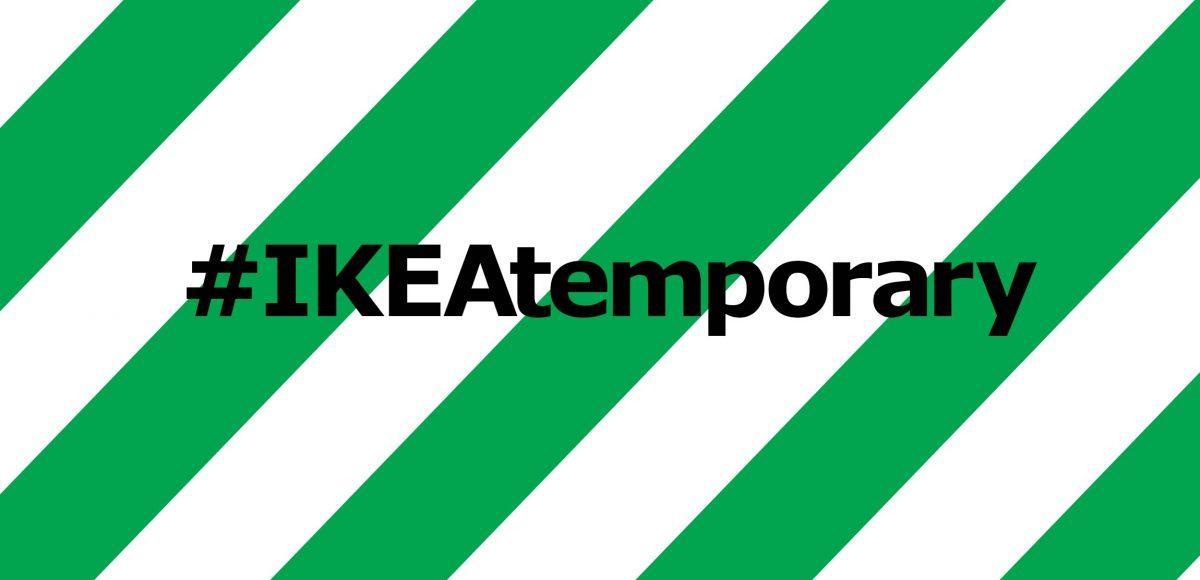 IKEA Temporary